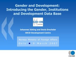Gender and Development: Introducing the Gender, Institutions and Development Data Base