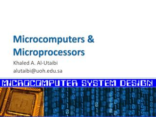 Microcomputers & Microprocessors