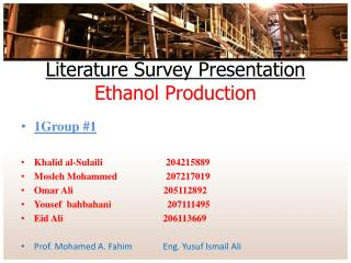 Literature Survey Presentation Ethanol Production