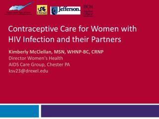 Contraceptive Care for Women with HIV Infection and their Partners