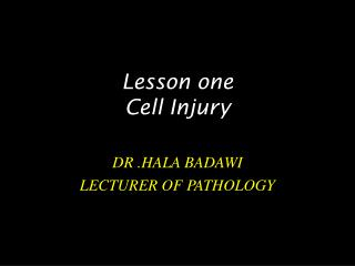 Lesson one Cell Injury