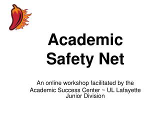 Academic Safety Net