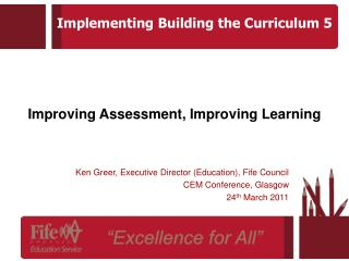 Improving Assessment, Improving Learning