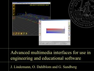Advanced multimedia interfaces for use in engineering and educational software