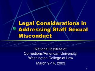 Legal Considerations in Addressing Staff Sexual Misconduct