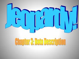 Chapter 3: Data Description
