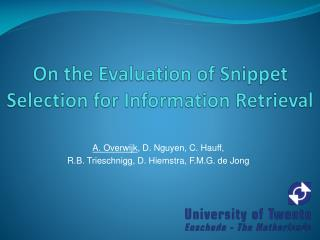 On the Evaluation of Snippet Selection for Information Retrieval