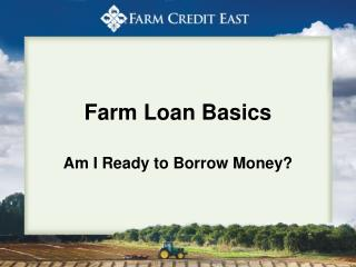 Farm Loan Basics