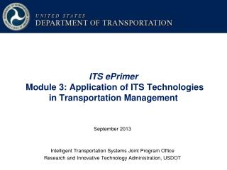 ITS ePrimer Module 3: Application of ITS Technologies in Transportation Management
