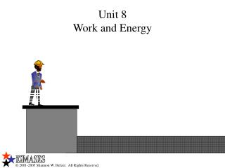 Unit 8 Work and Energy