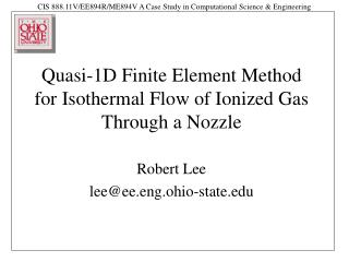 Quasi-1D Finite Element Method for Isothermal Flow of Ionized Gas Through a Nozzle