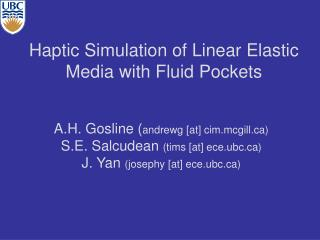 Haptic Simulation of Linear Elastic Media with Fluid Pockets