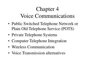 Chapter 4 Voice Communications
