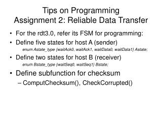 Tips on Programming  Assignment 2: Reliable Data Transfer