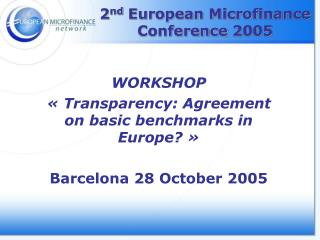 2 nd  European Microfinance Conference 2005