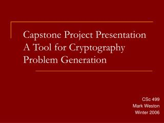 Capstone Project Presentation A Tool for Cryptography Problem Generation