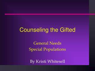 Counseling the Gifted