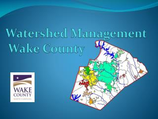 Watershed Management  Wake County
