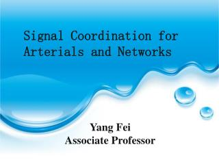 Signal Coordination for Arterials and Networks