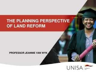 THE PLANNING PERSPECTIVE  OF LAND REFORM