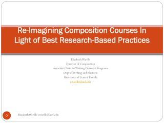 Re-Imagining Composition Courses In Light of Best Research-Based Practices