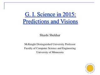 G. I. Science in 2015:  Predictions and Visions