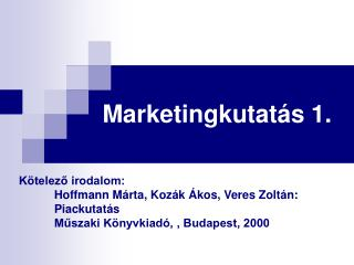 Marketingkutatás 1.