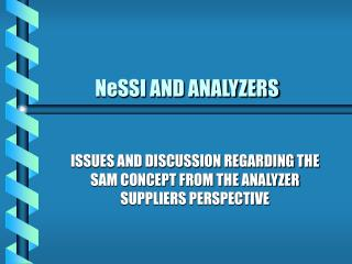 NeSSI AND ANALYZERS
