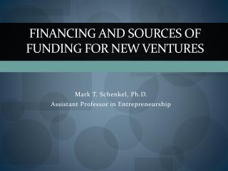 Financing and Sources of Funding for New Ventures