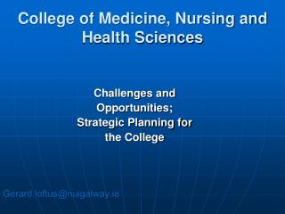 College of Medicine, Nursing and Health Sciences
