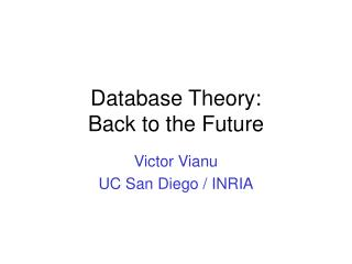 Database Theory:  Back to the Future