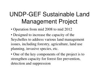 UNDP-GEF Sustainable Land Management Project