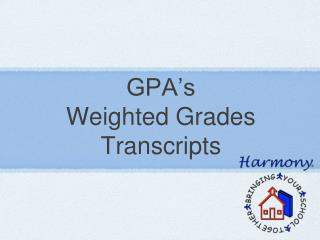 GPA's Weighted Grades Transcripts