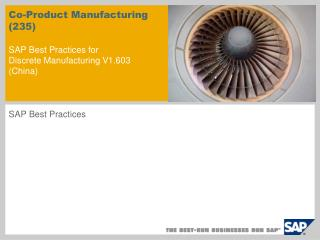 Co-Product Manufacturing (235) SAP Best Practices for   Discrete Manufacturing V1.603  ( China )