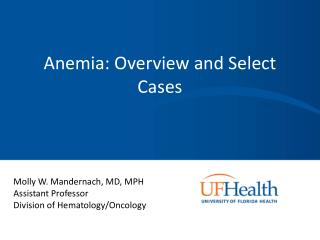 Anemia: Overview and Select Cases