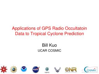 Applications of GPS Radio Occultatoin Data to Tropical Cyclone Prediction