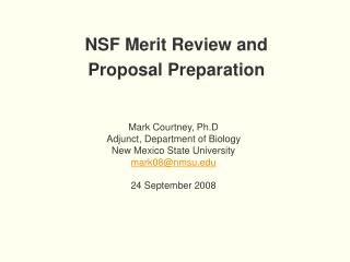 NSF Merit Review and Proposal Preparation
