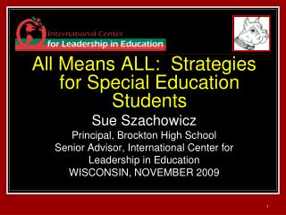 All Means ALL:  Strategies for Special Education Students Sue Szachowicz