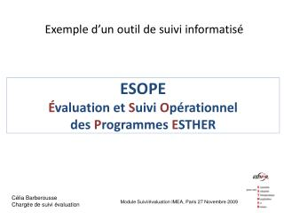 ESOPE É valuation et  S uivi  O pérationnel  des  P rogrammes  E STHER
