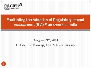 Facilitating the Adoption of Regulatory Impact Assessment (RIA) Framework in India