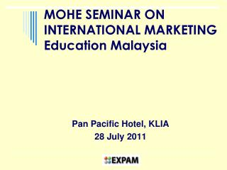 MOHE SEMINAR ON INTERNATIONAL MARKETING Education Malaysia