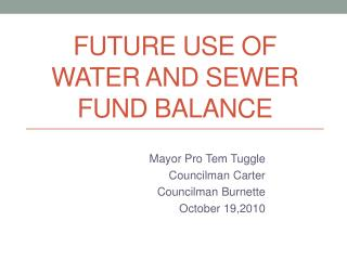 Future Use of Water and Sewer Fund Balance