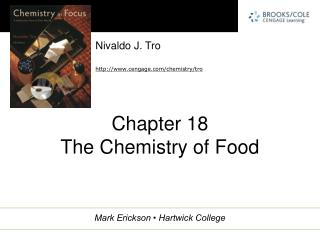 Chapter 18 The Chemistry of Food