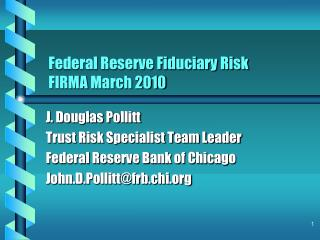 Federal Reserve Fiduciary Risk  FIRMA  March 2010