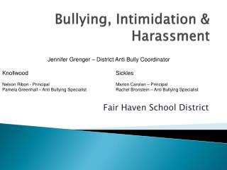 Bullying, Intimidation & Harassment