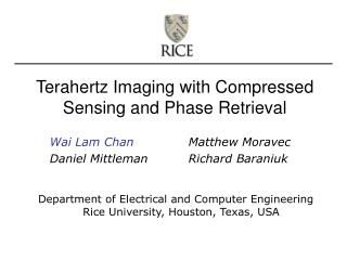 Terahertz Imaging with Compressed Sensing and Phase Retrieval