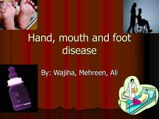 Hand, mouth and foot disease