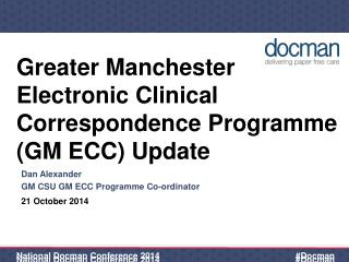 Greater Manchester Electronic Clinical Correspondence Programme (GM ECC) Update