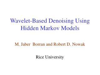 Wavelet-Based Denoising Using Hidden Markov Models