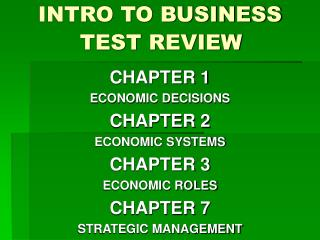 INTRO TO BUSINESS  	TEST REVIEW